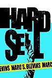 Hard Sell, Marc S. Blevins, 1420874454