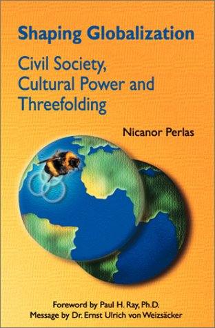 Download Shaping Globalization: Civil Society, Cultural Power and Threefolding ebook