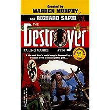 Failing Marks (Destroyer #114) (The Destroyer, 114)