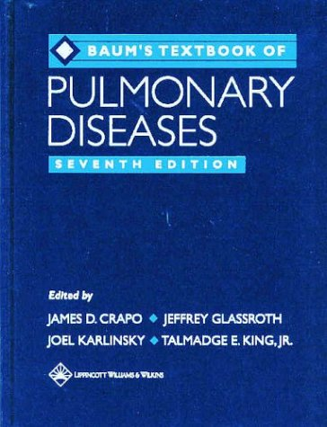 Baum's Textbook of Pulmonary Diseases (Textbook of Pulmonary Disease (Baum))