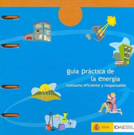 Descargar Libro Guia Practica De La Energia - Consumo Eficiente Y Responsable Aa.vv.