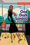 One Dark Sunday, Scorpio J. Welch, 1441563679
