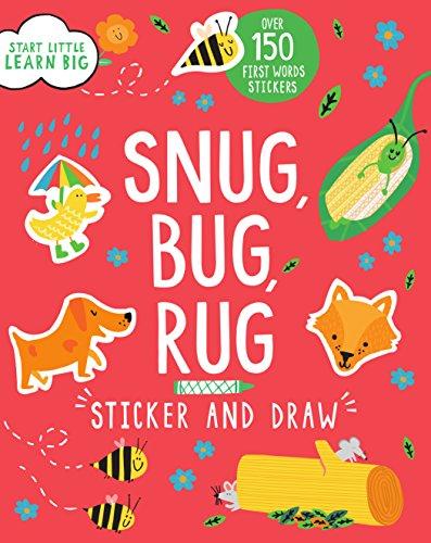 - Sticker and Draw Snug, Bug, Rug (Start Little, Learn Big)