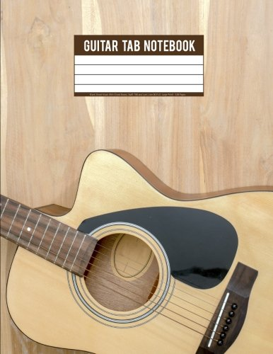 Guitar Tab Notebook: Blank Sheet Music With Chord Boxes, Staff, TAB and Lyric Line (8.5