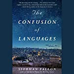 The Confusion of Languages | Siobhan Fallon