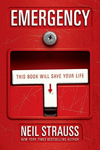 Emergency: This Book Will Save Your Life by [Strauss, Neil]