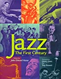 Jazz: The First Century by Jones, Quincy, Lathrop, Tad (2000) Hardcover