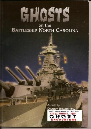 Ghosts on the Battleship USS North Carolina Movie by Danny Bradshaw by Stan Atamanchuk