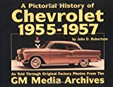 img - for Chevrolet History, 1955-1957 (Pictorial History Series, No. 3) book / textbook / text book