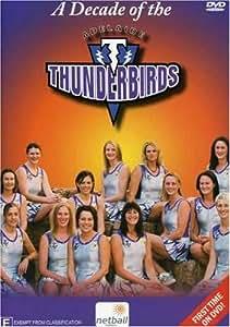 A Decade of the Adelaide Thunderbirds