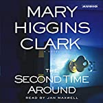 The Second Time Around | Mary Higgins Clark
