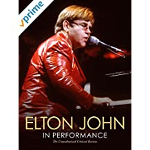 Elton John - In Performance