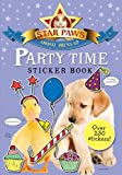 Party Time Sticker Book: Over 250 Stickers (Star Paws Animal Dress-Up)