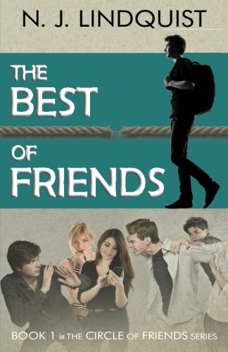 The Best of Friends (Circle of Friends) (Volume 1) by That's Life! Communications