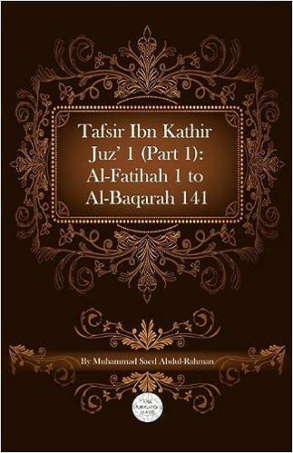 Buy Tafsir Ibn Kathir Juz' 1 (Part 1): Al-Fatihah 1 To Al-Baqarah