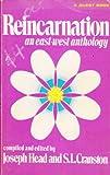 Reincarnation: An East-West Anthology