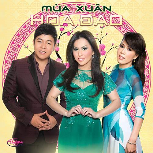 Ai Len Xu Hoa Dao (feat. Mai Thien Van) (Quang Le Ai Len Xu Hoa Dao)