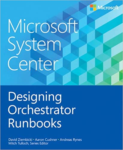 Amazon com: Microsoft System Center Designing Orchestrator