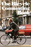 The Bicycle Commuting Book 9780933201194