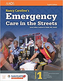 Nancy Caroline's Emergency Care in the Streets (Includes Navigate 2