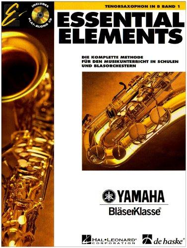 Essential Elements, für Tenorsaxophon in B, m. Audio-CD