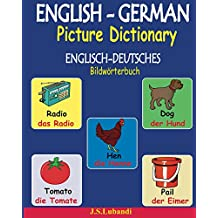 ENGLISH-GERMAN Picture Dictionary (ENGLISCH-DEUTSCHES Bildwörterbuch) (German Edition)
