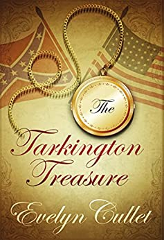 The Tarkington Treasure (The Charlotte Ross Mysteries Book 4) by [Cullet, Evelyn]