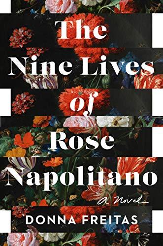 Book Cover: The Nine Lives of Rose Napolitano: A Novel