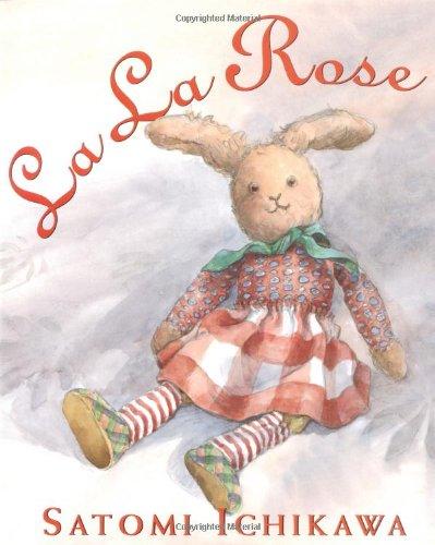 La La Rose (Booklist Editor's Choice. Books for Youth (Awards)) Editors Choice Award