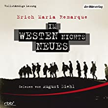 Im Westen nichts Neues Audiobook by Erich Maria Remarque Narrated by August Diehl