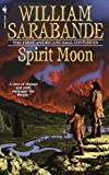 Spirit Moon: The First Americans Series (First Americans Saga)