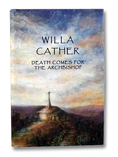 death comes for the archbishop summary