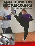 Jeet Kune Do Kickboxing, Chris Kent and Tim Tackett, 0865682836
