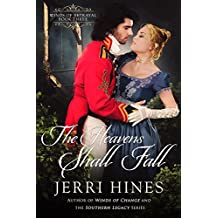 The Heavens Shall Fall (Winds of Betrayal Book 3)