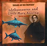 Ichthyosaurus and Little Mary Anning, Brooke Hartzog, 0823953262