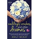 Weddings, Crushes and Other Dramas