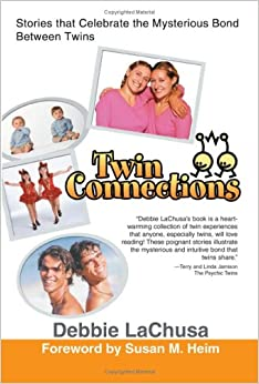 Book Twin Connections: Stories that Celebrate the Mysterious Bond Between Twins