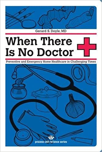 When there is No Doctor (Process Self-Reliance)