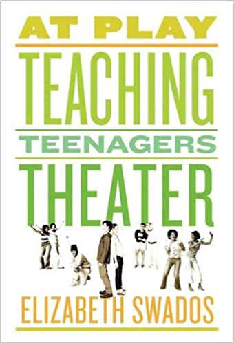 At Play: Teaching Teenagers Theater - Kindle edition by Elizabeth Swados. Arts & Photography Kindle eBooks @ Amazon.com.