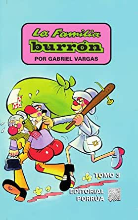 La familia Burrón 3 (Interés General) (Spanish Edition)