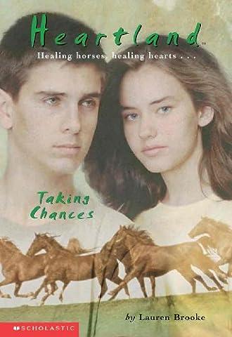 Taking Chances (Turtleback School & Library Binding Edition) (Heartland (Prebound))