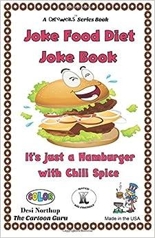 Joke Food Diet Joke Book: Jokes and Cartoons in FULL COLOR