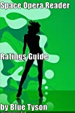 Space Opera and Planetary Romance Reader Guide (Blue Tyson's SF Guides)