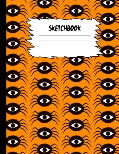 Sketchbook: Halloween Sketch Book for Kids: Green One Eyed Spider Large Drawing Paper with 80 Pages (8.5