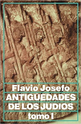 Book Antiguedades de los judios, tomo I by Flavio Josefo (2009-09-18)