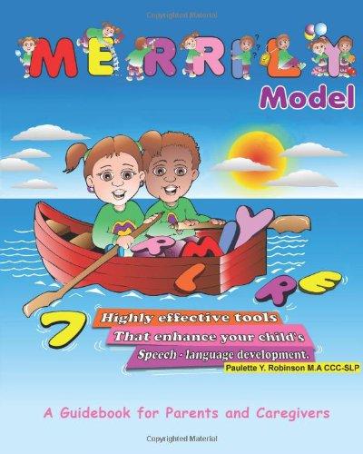 MERRILY Model: 7 Highly Effective Tools That Enhance Your Child's Speech-Language Development ebook