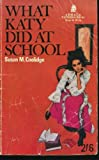 What Katy Did at School, Susan Coolidge, 0440402549