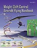 FAA: Weight-Shift Control Aircraft Flying Handbook: 2008
