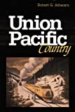 Union Pacific Country, Robert G. Athearn, 0803258291