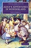 Alice's Adventures in Wonderland, Lewis Carroll, 1108059589